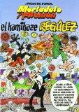 EL KAMIKAZE REGULEZ (MORTADELO Y FILEMON. MAGOS DEL HUMOR Nº 109)
