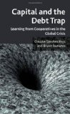 Portada de CAPITAL AND THE DEBT TRAP: LEARNING FROM COOPERATIVES IN THE GLOBAL CRISIS