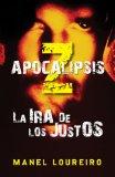 APOCALIPSIS Z: LA IRA DE LOS JUSTOS