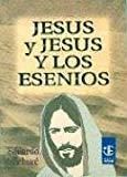 Portada de JESUS Y JESUS Y LOS ESENIOS: LA MISION DE CRISTO. LA SECRETA ENSEÑANZA DE JESUS
