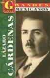Portada de LAZARO CARDENAS = LAZARO CARDENAS (LOS GRANDES MEXICANOS)