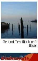 Portada de MR. AND MRS. MORTON: A NOVEL
