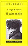 Portada de IL CANE GIALLO BY SIMENON GEORGES (1995-08-06)