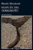 DESPUÉS DEL TERREMOTO (ANDANZAS) DE HARUKI MURAKAMI (4 DE FEBRERO DE 2013)