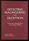 Portada de DETECTING MALINGERING AND DECEPTION: FORENSIC DISTORTION ANALYSIS (FDA) BY PRITCHARD, DAVID A., HALL, HAROLD V. (1995) HARDCOVER