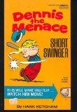 Portada de DENNIS THE MENACE : SHORT SWINGER