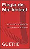 Portada de ELEGIA DE MARIENBAD: EDICIÓ BILINGÜE ALEMANY-CATALÀ CORINNA WEISS I JOAN GELABERT (CATALAN EDITION)