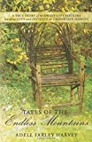 Portada de TALES OF THE ENDLESS MOUNTAINS: A TRUE STORY OF MIDWEST CITY SLICKERS LEARNING LOVE AND PATIENCE IN A MOUNTAIN HAMLET BY ADELL FARLEY HARVEY (2011-06-03)