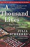 Portada de A THOUSAND LIVES: THE UNTOLD STORY OF JONESTOWN BY JULIA SCHEERES (2012-11-13)