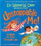 Portada de (UNSTOPPABLE ME!: 10 WAYS TO SOAR THROUGH LIFE) BY DYER, WAYNE W. (AUTHOR) HARDCOVER ON (10 , 2006)