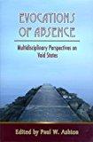 Portada de EVOCATIONS OF ABSENCEL MULTIDISCIPLINARY PERSPECTIVES ON VOID STATES BY PAUL ASHTON (2007-08-01)