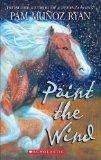 Portada de PAINT THE WIND BY RYAN, PAM MUNOZ (2009) MASS MARKET PAPERBACK