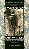 Portada de THE PARISIAN PROWLER: LE SPLEEN DE PARIS, PETITS POEMES EN PROSE BY CHARLES BAUDELAIRE (1997-01-01)