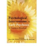 Portada de [(PSYCHOLOGICAL INTERVENTIONS IN EARLY PSYCHOSIS: A TREATMENT HANDBOOK)] [AUTHOR: JOHN F. M. GLEESON] PUBLISHED ON (MAY, 2004)