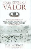Portada de FOUR STARS OF VALOR: THE COMBAT HISTORY OF THE 505TH PARACHUTE INFANTRY REGIMENT IN WORLD WAR II 1ST (FIRST) EDITION BY NORDYKE, PHIL PUBLISHED BY ZENITH PRESS (2006) HARDCOVER