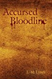 Portada de [(ACCURSED BLOODLINE)] [BY (AUTHOR) L M LYNCH] PUBLISHED ON (OCTOBER, 2007)