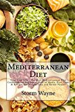 Portada de MEDITERRANEAN DIET: YOUR NEW LIFE - THE BEST MEDITERRANEAN DIET COOKBOOK FOR BEGINNERS, FULL OF MEALS, DIET PLANS & RECIPES FOR WEIGHT LOSS AND BETTER ... DIET COOKBOOK, MEDITERRANEAN DIET RECIPES) BY STORM WAYNE (2015-10-10)