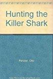 Portada de HUNTING THE KILLER SHARK