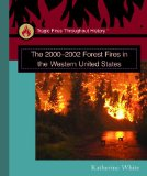 Portada de THE 2000-2002 FOREST FIRES IN THE WESTERN UNITED STATES (TRAGIC FIRES THROUGHOUT HISTORY)