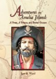 Portada de ADVENTURES ON AMELIA ISLAND: A PIRATE, A PRINCESS, AND BURIED TREASURE