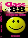 Portada de CLASS OF '88: TRUE ACID HOUSE EXPERIENCE