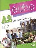 Portada de ÉCHO A2. LIVRE DE L'ÉLÈVE + PORTFOLIO + DVD-ROM: NEUBEARBEITUNG