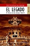 Portada de EL LEGADO: EL ULTIMO SECRETO DE JUAN PABLO II