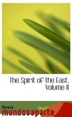 Portada de THE SPIRIT OF THE EAST, VOLUME II