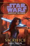 Portada de STAR WARS: LEGACY OF THE FORCE: SACRIFICE