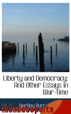 Portada de LIBERTY AND DEMOCRACY: AND OTHER ESSAYS IN WAR-TIME