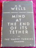 Portada de MIND AT THE END OF ITS TETHER; AND THE HAPPY TURNING: A DREAM OF LIFE