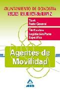 Portada de AGENTES DE MOVILIDAD DEL AYUNTAMIENTO DE DONOSTIA-SAN SEBASTIAN: TEST PARTE GENERAL Y ESPECIFICA