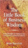 Portada de THE LITTLE BOOK OF BUSINESS WISDOM: PRACTICAL INSIGHTS FOR ENTREPRENEURS, PROFESSIONALS, AND BUSINESS OWNERS
