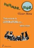 Portada de TODO ESTO DE LA LITERATURA Y OTRAS COSAS