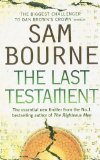 Portada de THE LAST TESTAMENT BY BOURNE, SAM (2007) PAPERBACK