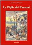 Portada de LE FIGLIE DEI FARAONI (SALGARI & CO.)