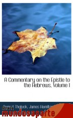 Portada de A COMMENTARY ON THE EPISTLE TO THE HEBREWS, VOLUME I