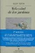 Portada de VELOCIDAD DE LOS JARDINES