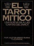 Portada de EL TAROT MITICO: NUEVA VIA A LAS CARTAS DEL TAROT
