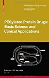 Portada de PEGYLATED PROTEIN DRUGS: BASIC SCIENCE AND CLINICAL APPLICATIONS (MILESTONES IN DRUG THERAPY) BY BIRKHäUSER (2009-10-23)