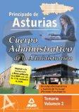 Portada de CUERPO ADMINISTRATIVO DE LA ADMINISTRACION DEL PRINCIPADO DE ASTURIAS VOLUMEN 2. TEMARIO DERECHO ADMINISTRATIVO Y GESTION DE PERSONAL