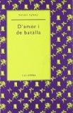 Portada de D'AMOR I DE BATALLA (COL..LECCIÓ AURIA) (POESIA ÀURIA)