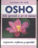 Portada de OSHO: SOLO APRENDE A SER TU MISMO