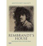 Portada de [(REMBRANDT'S HOUSE: EXPLORING THE WORLD OF THE GREAT MASTER)] [ BY (AUTHOR) ANTHONY BAILEY ] [DECEMBER, 2014]