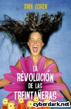 Portada de LA REVOLUCIÓN DE LAS TREINTAÑERAS - EBOOK