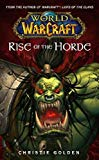 Portada de RISE OF THE HORDE: RISE OF THE HORDE NO. 4 (WORLD OF WARCRAFT) BY CHRISTIE GOLDEN (30-DEC-2006) MASS MARKET PAPERBACK