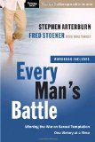 Portada de [( EVERY MAN'S BATTLE: WINNING THE WAR ON SEXUAL TEMPTATION ONE VICTORY AT A TIME )] [BY: FRED STOEKER] [AUG-2009]
