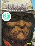 BLUEBERRY: GERONIMO EL APACHE