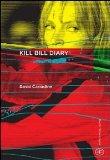 Portada de KILL BILL DIARY (HETEROTOPIA)