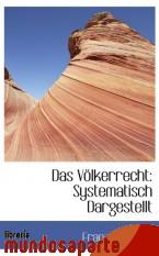 Portada de DAS VÖLKERRECHT: SYSTEMATISCH DARGESTELLT